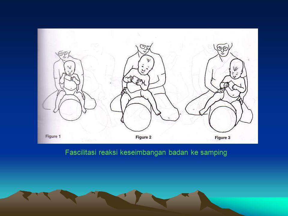 Fascilitasi reaksi keseimbangan badan ke samping