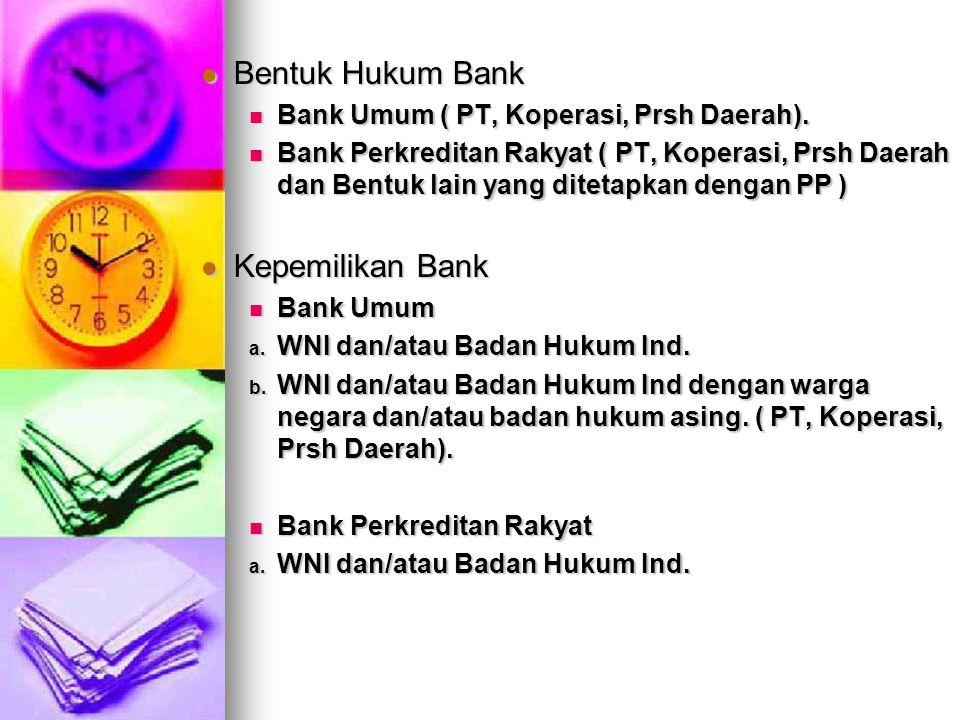 - Merger, Konsilidasi dan Akuisisi Bank Umum a.Inisiatif bank umum yang bersangkutan b.