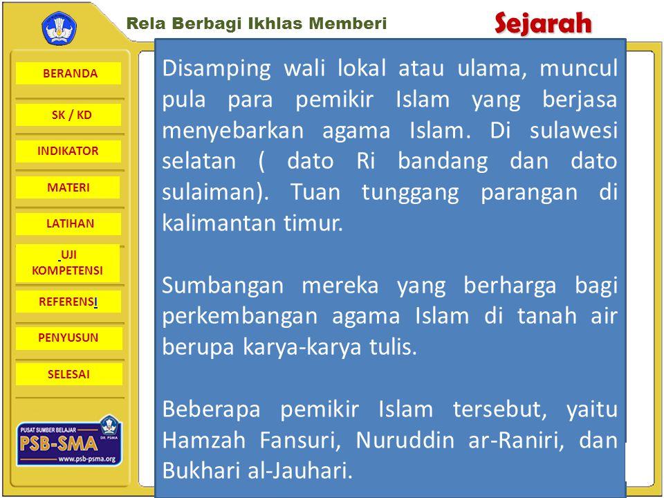 BERANDA SK / KD INDIKATORSejarah Rela Berbagi Ikhlas Memberi MATERI LATIHAN UJI KOMPETENSI REFERENSI PENYUSUN SELESAI 8.