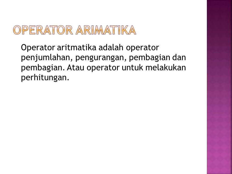 Operatur (%) adalah operator sisa pembagi dari dau atribut atau nilai.