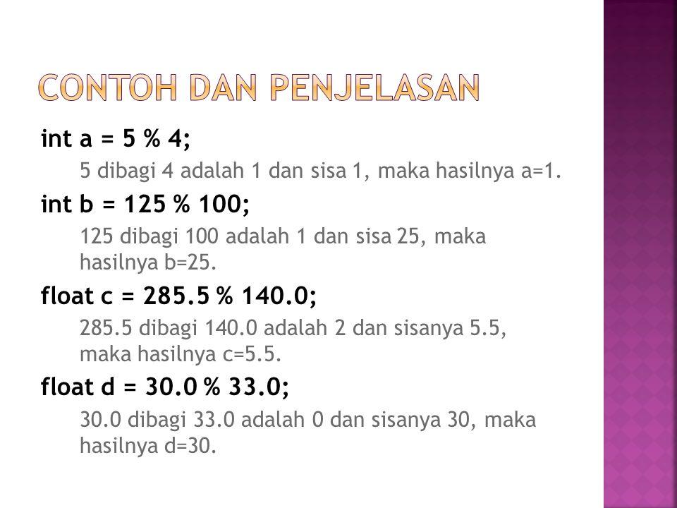 Operator (*) adalah operator perkalian dari dua atau lebih atribut atau nilai.