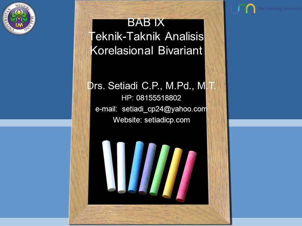 BAB IX Teknik-Taknik Analisis Korelasional Bivariant Drs.