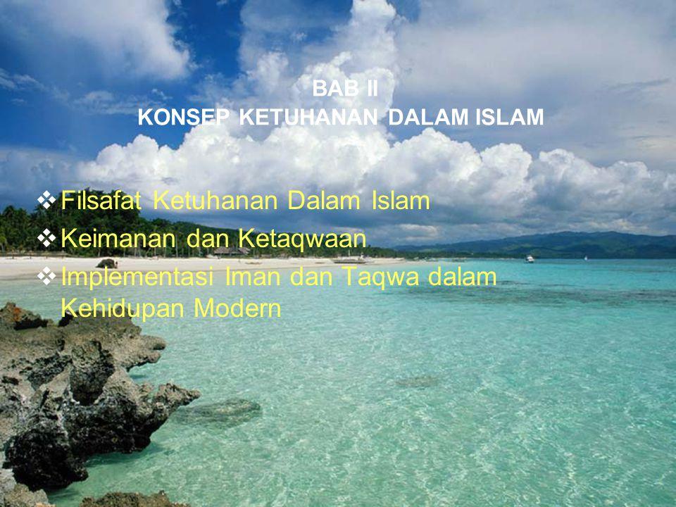 22 A.Filsafat Ketuhanan Dalam Islam  Definisi Tuhan/Ilah: untuk menyatakan obyek yang dibesarkan/dipentingkan manusia  Menurut Ibnu Taimiyah, Ilah berarti yang dipuja dengan penuh kecintaan hati, tunduk kepada-Nya,takut dan mengharap-Nya, tempat berpasrah, berdo'a, berlindung, tenang mengingat-Nya dan terpaut cinta kepada-Nya.
