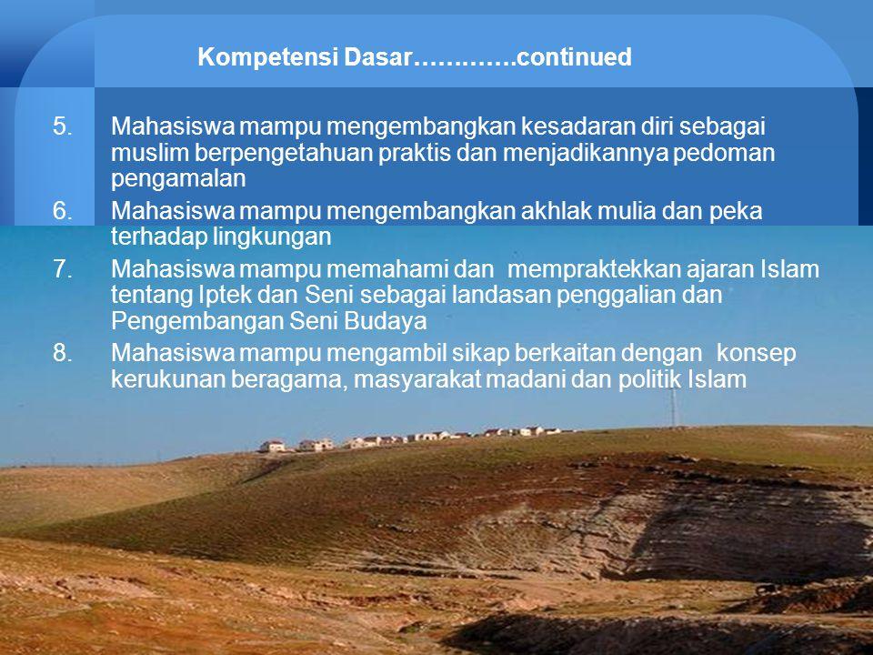 6 Referensi  Wajib: 1- Tim DEPAG RI,Materi Instruksional PAI untuk PTU (Jakarta: tp., 2004) 2- Leaman, Oliver,EstetikaIslam, (Bandung: Mizan, 2005)  Anjuran: 1- Sadali,Prof.