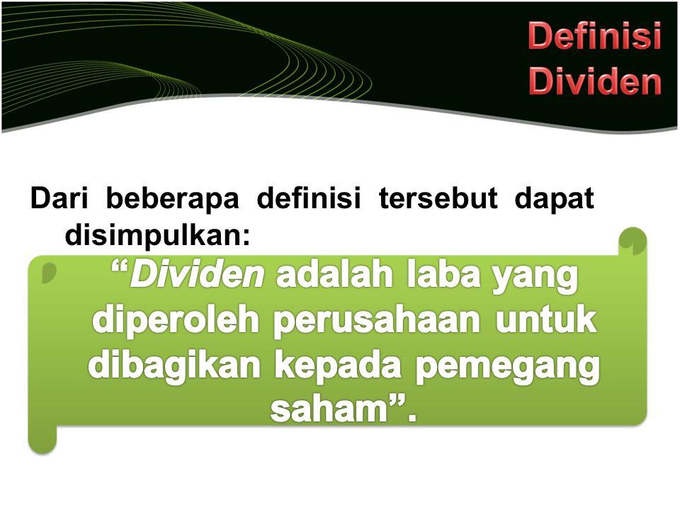 Dari beberapa definisi tersebut dapat disimpulkan: