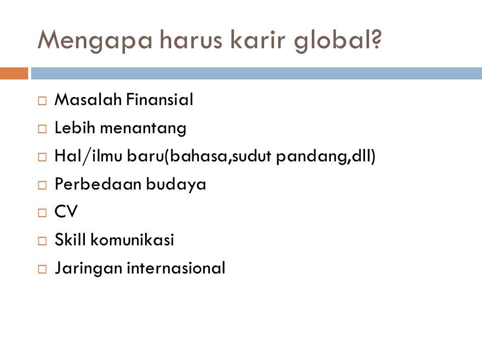 Mengapa harus karir global.