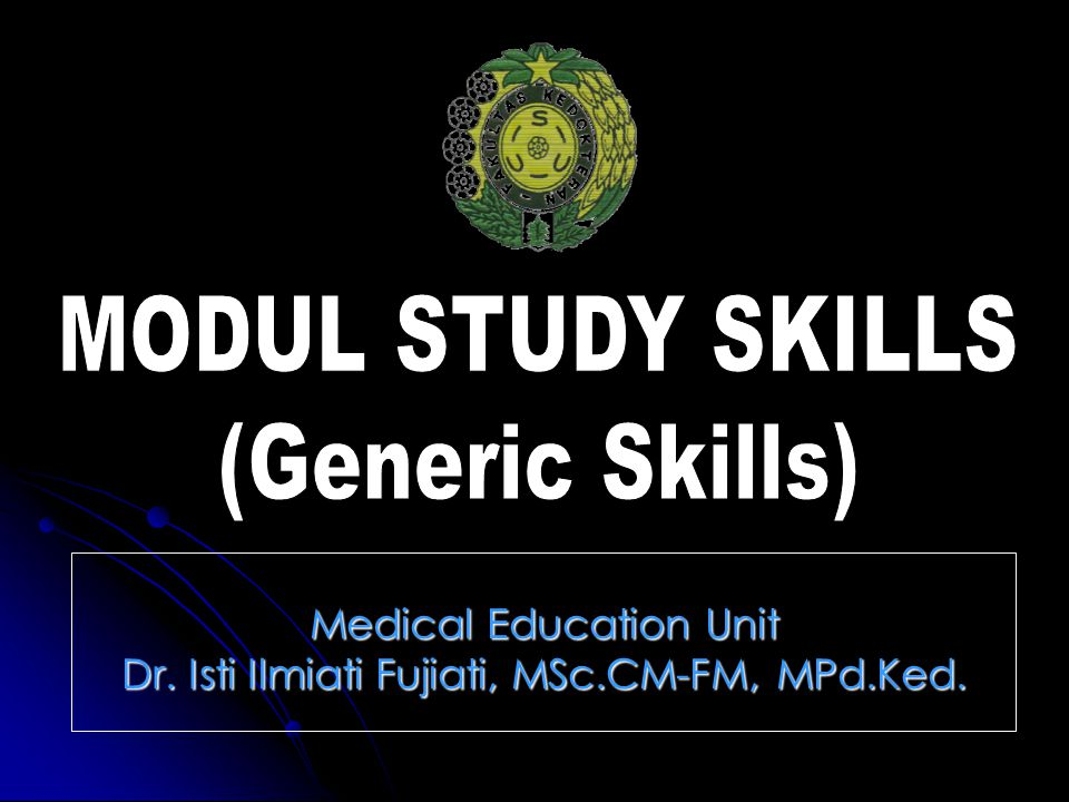 Medical Education Unit Dr. Isti Ilmiati Fujiati, MSc.CM-FM, MPd.Ked.