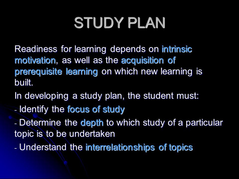The student must learn to develop a study plan in which bring these relationships to the fore, even if it may not correspond to the school's formal timetable The student must learn to develop a study plan in which bring these relationships to the fore, even if it may not correspond to the school's formal timetable