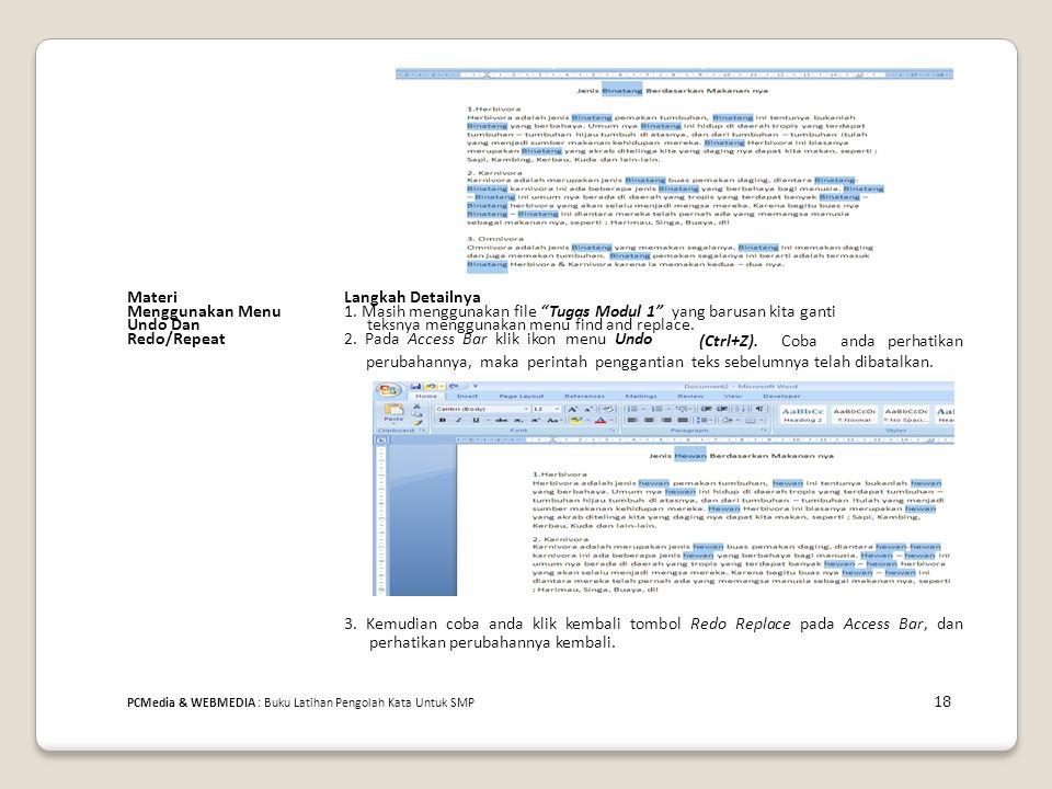 """MateriLangkah Detailnya Menggunakan Menu1. Masih menggunakan file """"Tugas Modul 1"""" yang barusan kita ganti Undo Danteksnya menggunakan menu find and re"""
