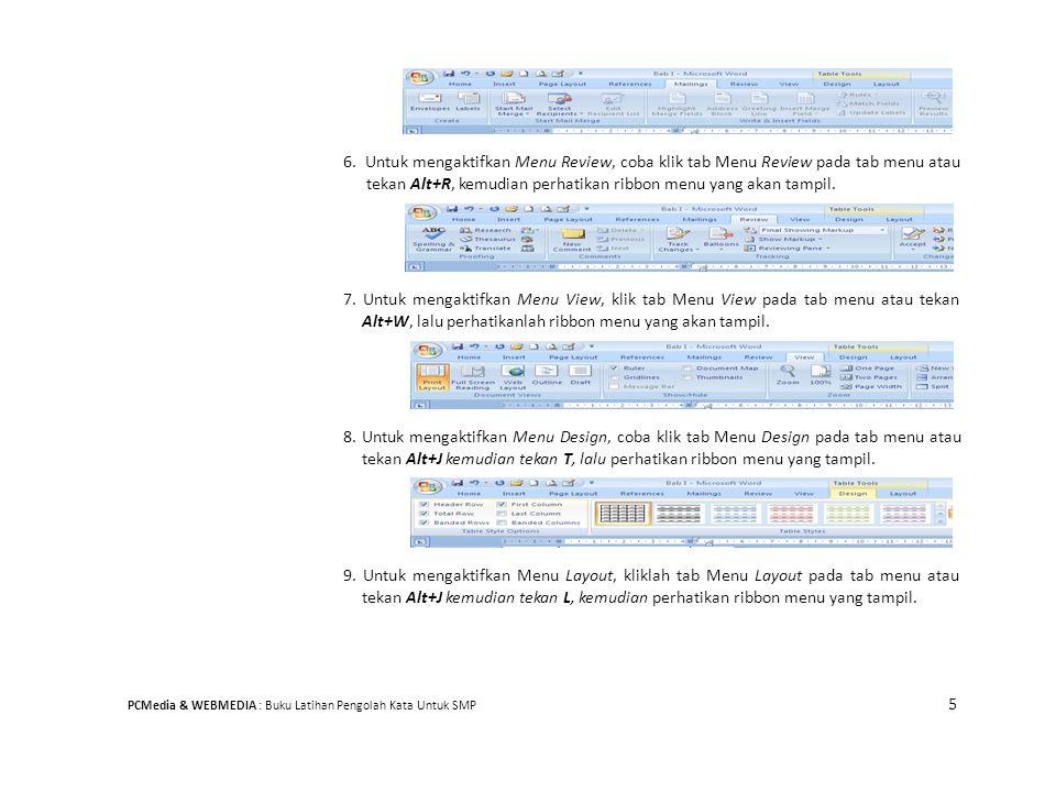 6. Untuk mengaktifkan Menu Review, coba klik tab Menu Review pada tab menu atau tekan Alt+R, kemudian perhatikan ribbon menu yang akan tampil. 7. Untu