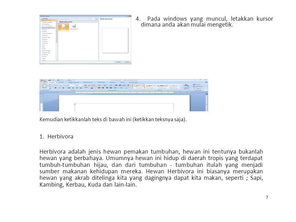 4. Pada windows yang muncul, letakkan kursor dimana anda akan mulai mengetik. Kemudian ketikkanlah teks di bawah ini (ketikkan teksnya saja). 1. Herbi