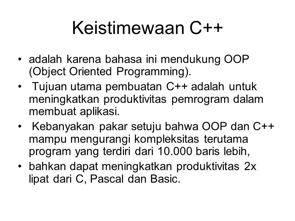 Object Oriented Programming (OOP) Ide dasar OOP adalah mengkombinasikan data dan fungsi untuk mengakses data menjadi sebuah kesatuan unit.