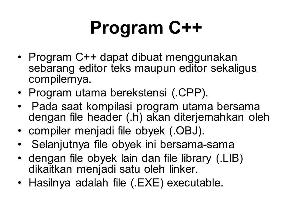 Compiler C++ Compiler C++ yang telah beredar di pasaran antara lain Microsoft C/C++ dan Visual C++.