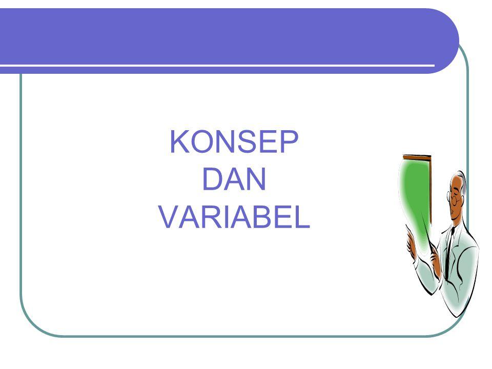 KONSEP DAN VARIABEL