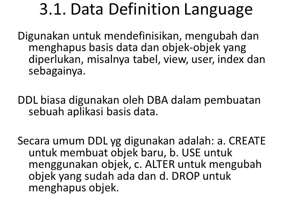 Tugas 3 1.Praktekan seluruh command pada DDL 2. Apa tujuan perancangan basis data .