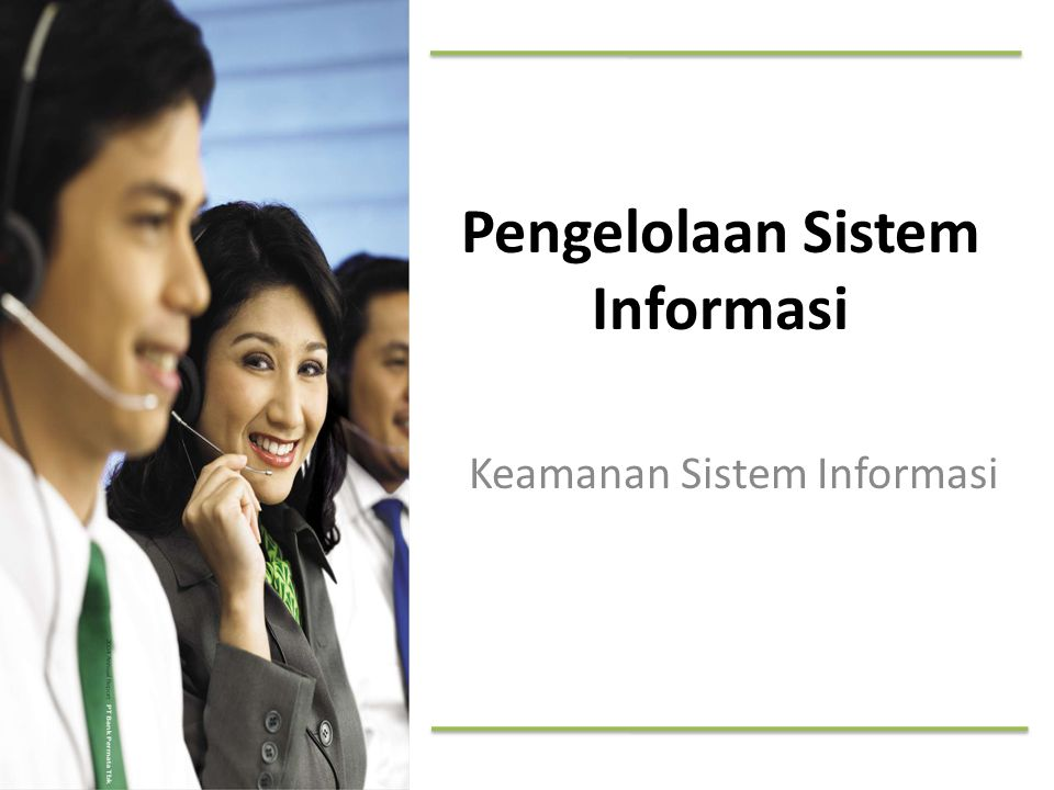 Pengelolaan Sistem Informasi Keamanan Sistem Informasi
