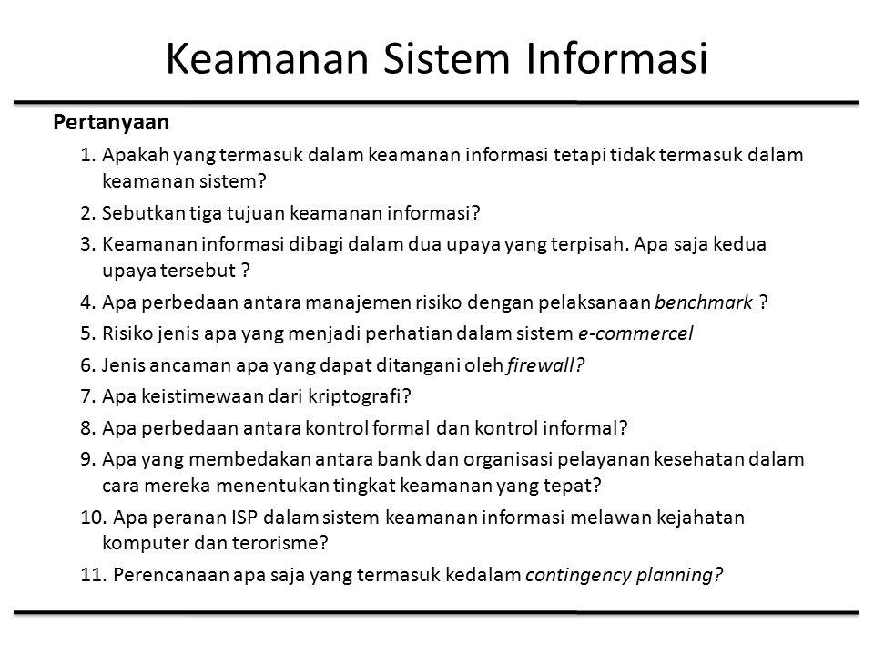 Keamanan Sistem Informasi Pertanyaan 1.
