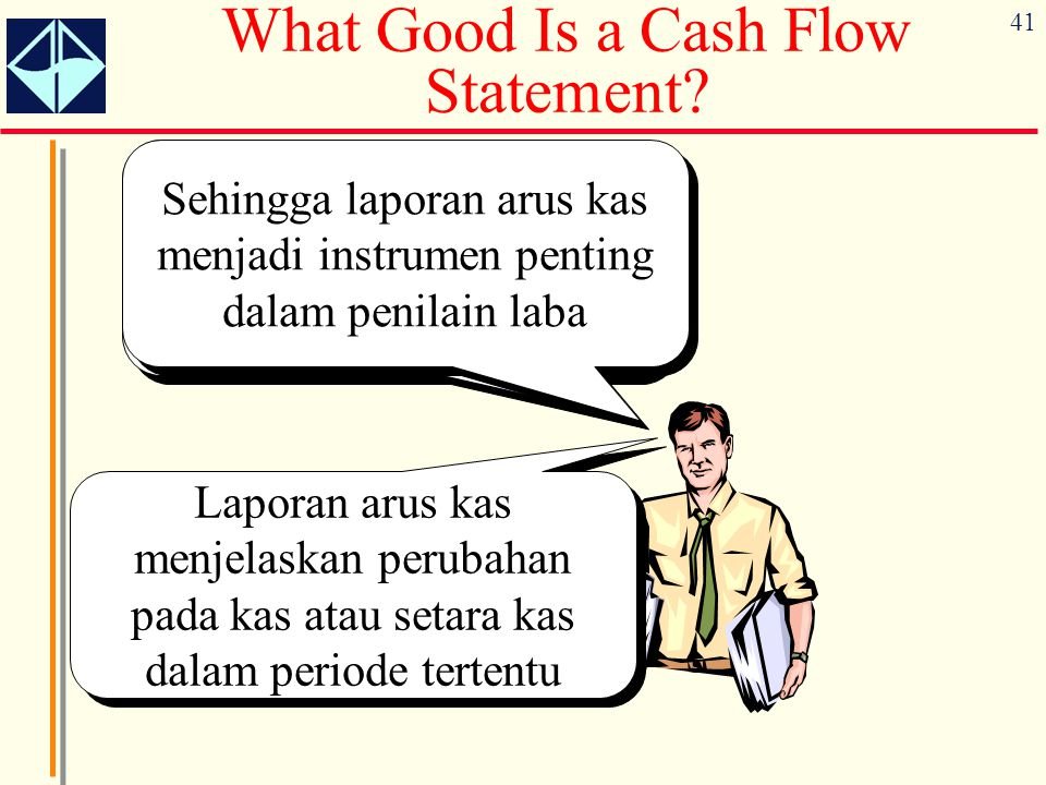 41 What Good Is a Cash Flow Statement.
