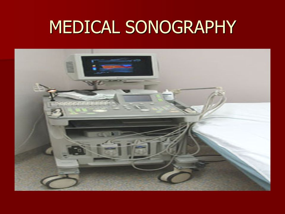 MEDICAL SONOGRAPHY