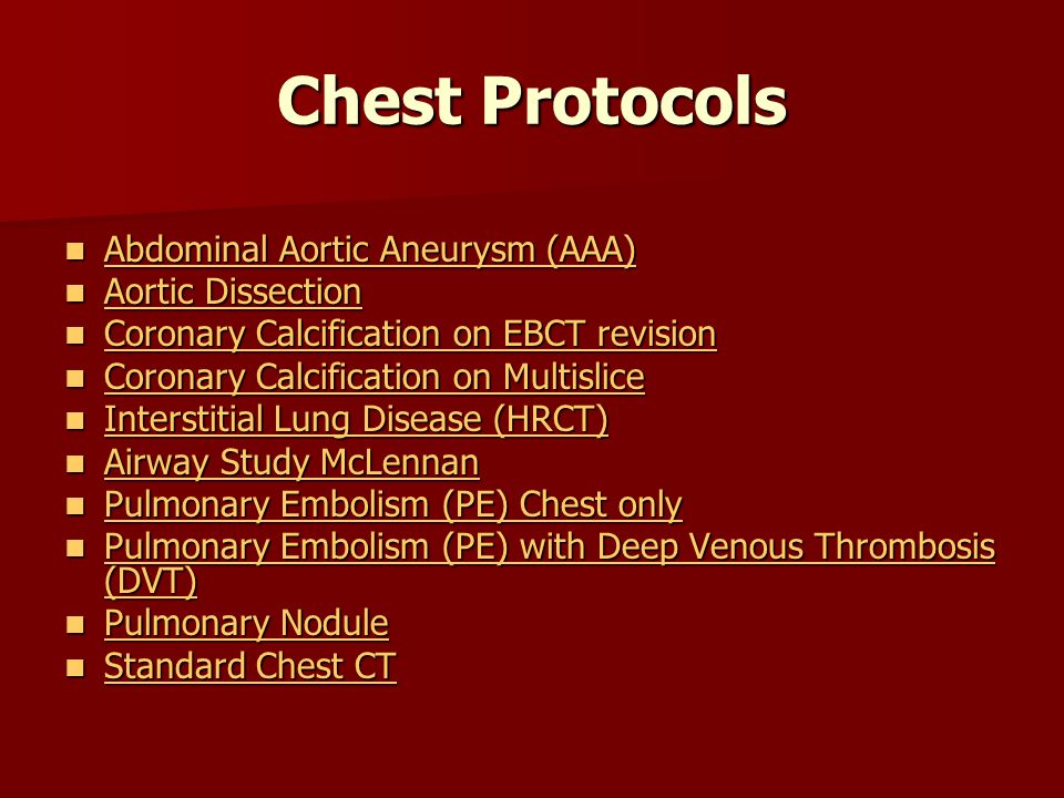 Chest Protocols Abdominal Aortic Aneurysm (AAA) Abdominal Aortic Aneurysm (AAA) Abdominal Aortic Aneurysm (AAA) Abdominal Aortic Aneurysm (AAA) Aortic
