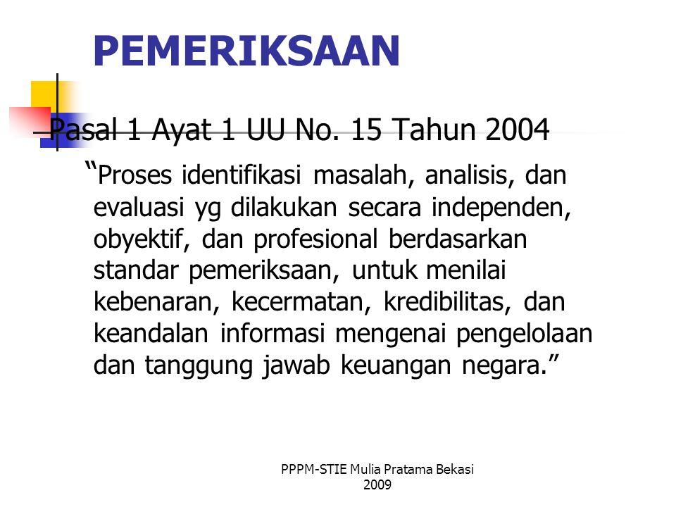 PEMERIKSAAN Pasal 1 Ayat 1 UU No.