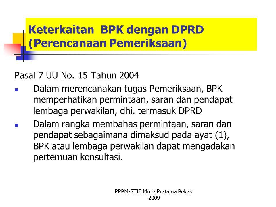Keterkaitan BPK dengan DPRD (Perencanaan Pemeriksaan) Pasal 7 UU No.