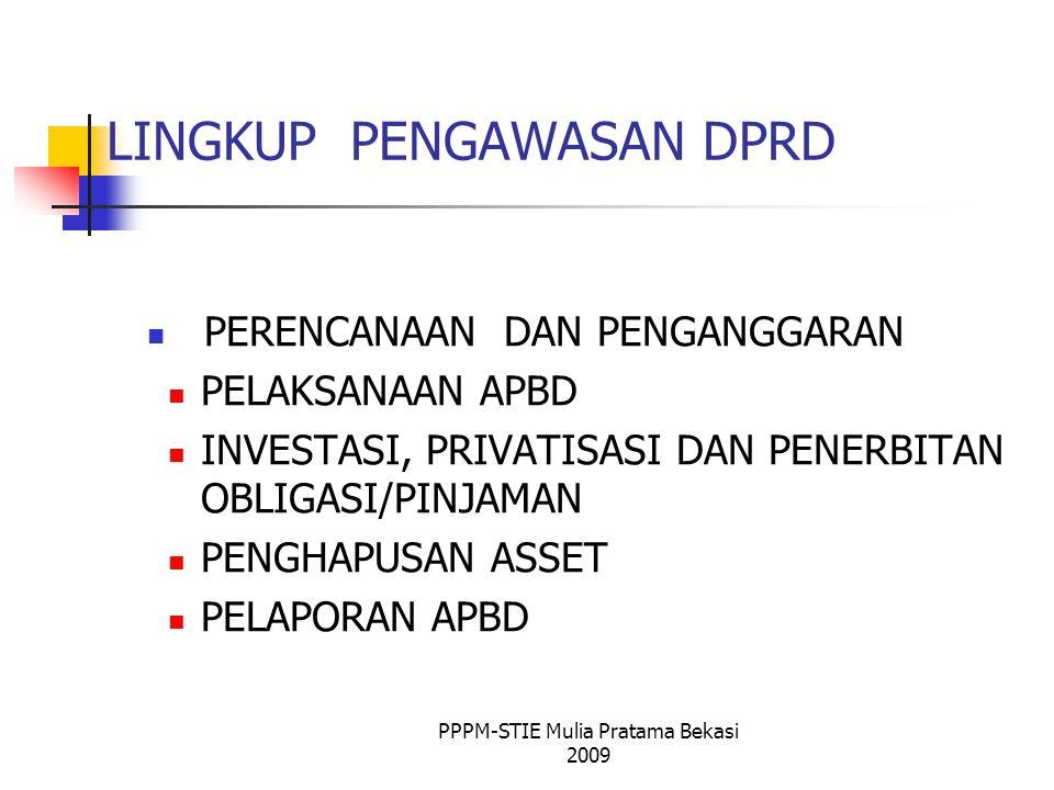 Laporan KDH Laporan Keuangan LKPJ LPPD IPPD BPK DPRD Pemerintah Masyarakat DPRD PPPM-STIE Mulia Pratama Bekasi 2009