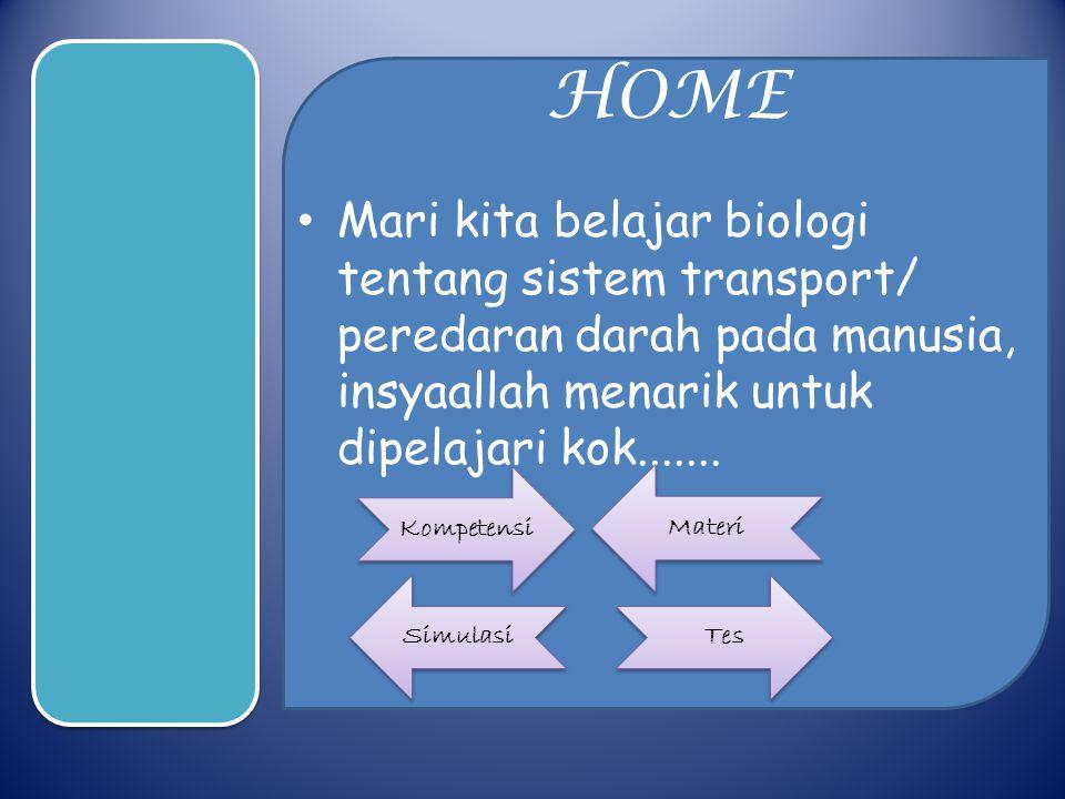 Media pembelajaran biologi please wait...... Kompetensi Materi Simulasi Tes Menu
