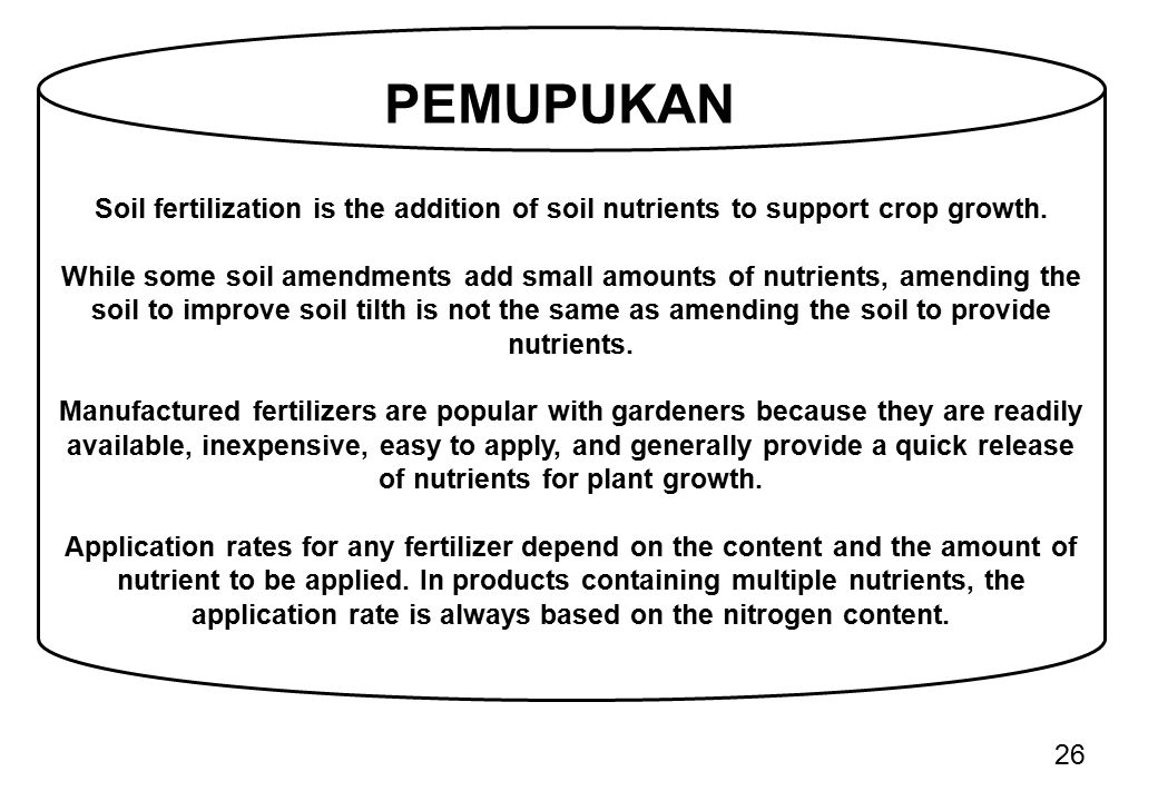 26 Soil fertilization is the addition of soil nutrients to support crop growth. While some soil amendments add small amounts of nutrients, amending th