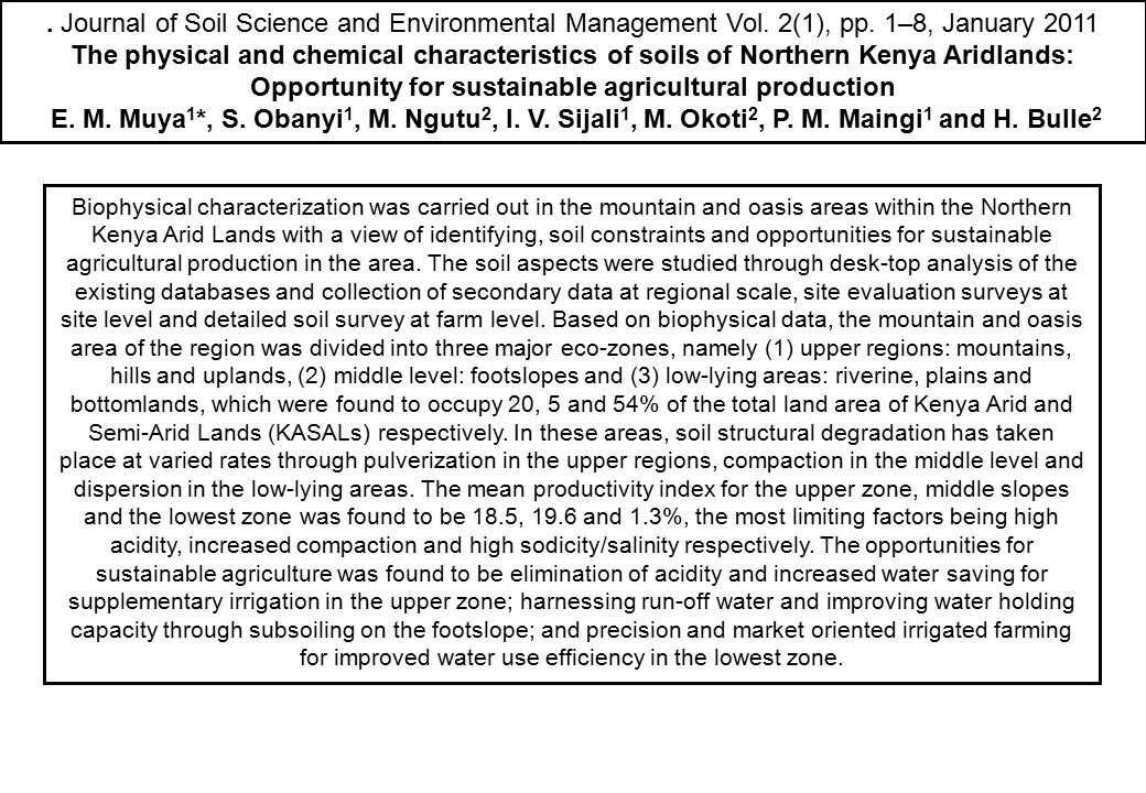 . Journal of Soil Science and Environmental Management Vol. 2(1), pp. 1–8, January 2011 The physical and chemical characteristics of soils of Northern