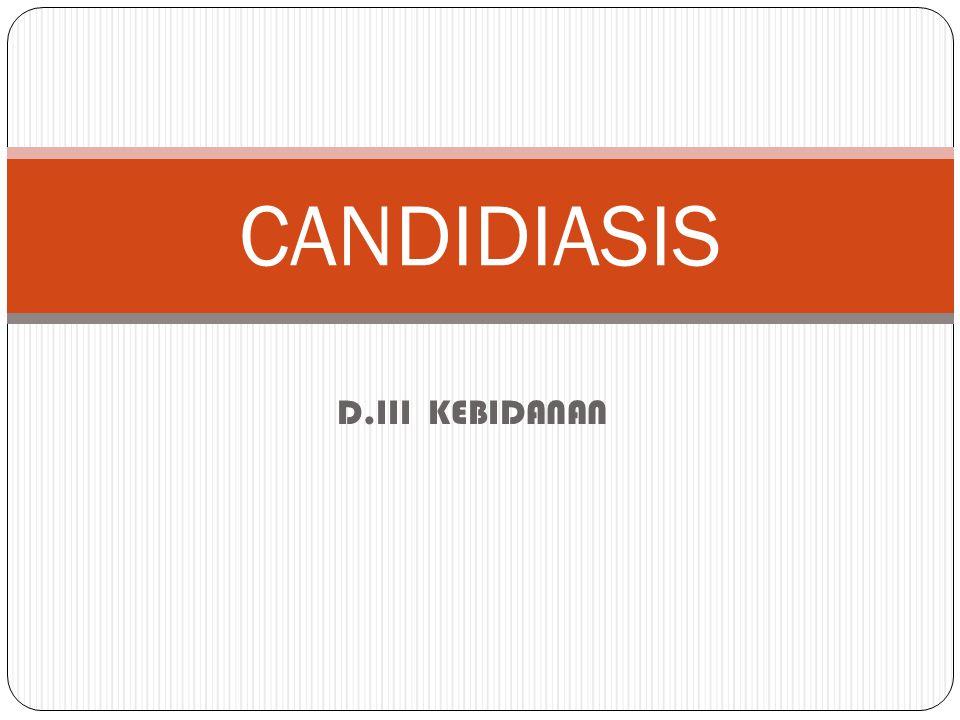 D.III KEBIDANAN CANDIDIASIS
