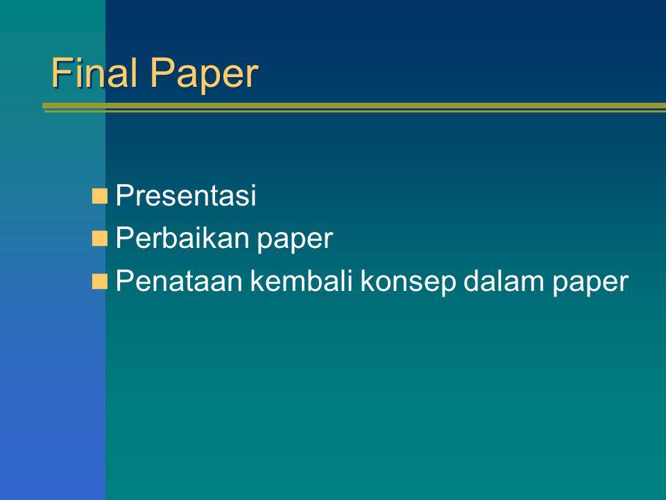 Final Paper Presentasi Perbaikan paper Penataan kembali konsep dalam paper