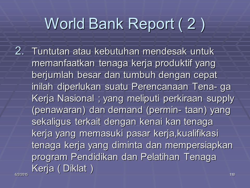 6/2/2015110 World Bank Report ( 2 ) 2.