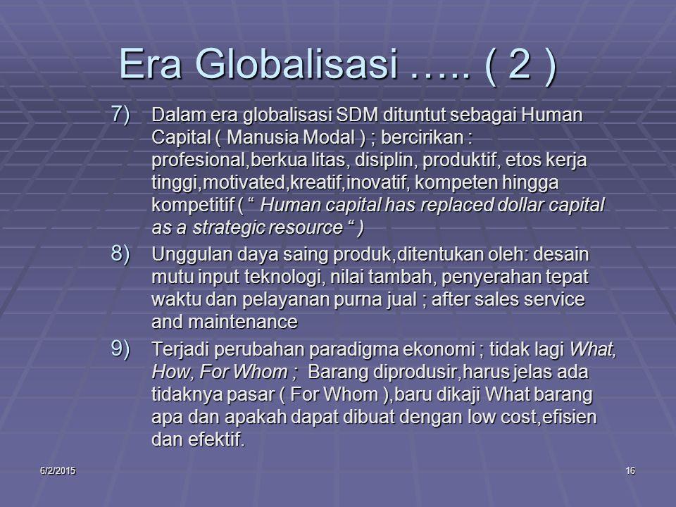 6/2/201516 Era Globalisasi …..