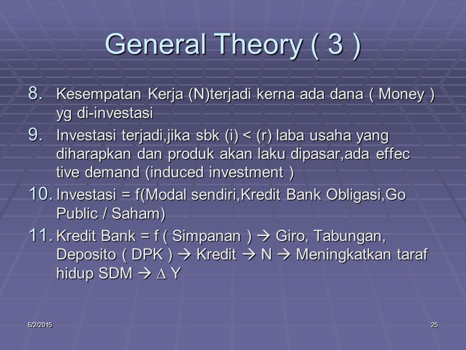 6/2/201525 General Theory ( 3 ) 8.