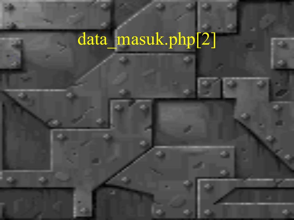 data_masuk.php[2]