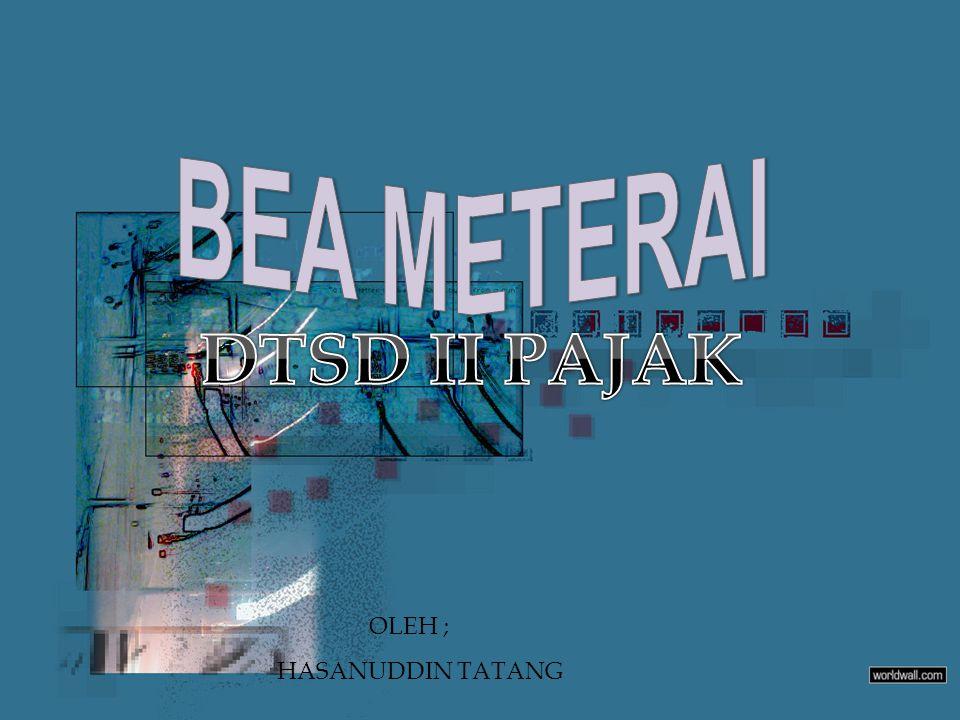 Intensifikasi Bea Meterai Upaya intensifikasi bea meterai atas dokumen yang menjadi objek bea meterai yang dibuat oleh institusi tertentu.