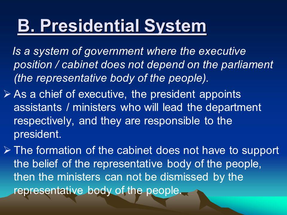 *Kekurangan : Kedudukan badan eksekutif/ kabinet sangat tergantung pada mayoritas dukungan parlemen shg sewaktu-waktu kabinet dpt dijatuhkan oleh parl