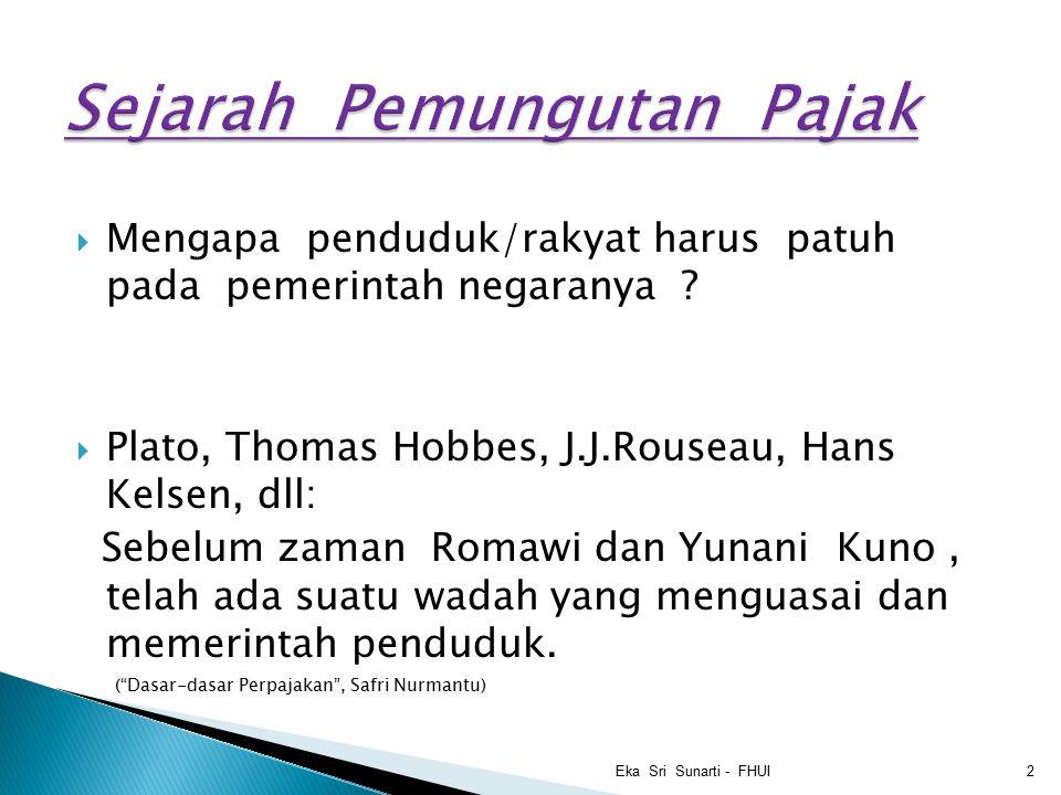 Menurut prof.Rochmat Soemitro dan R.Santoso Brotodihardjo : 1.