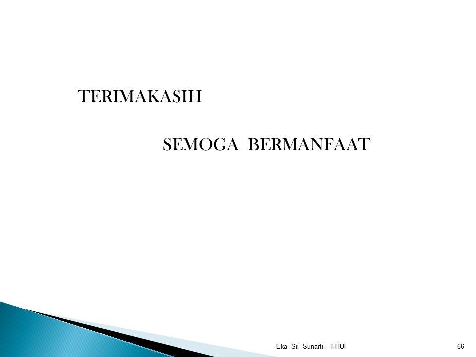 TERIMAKASIH SEMOGA BERMANFAAT Eka Sri Sunarti - FHUI66