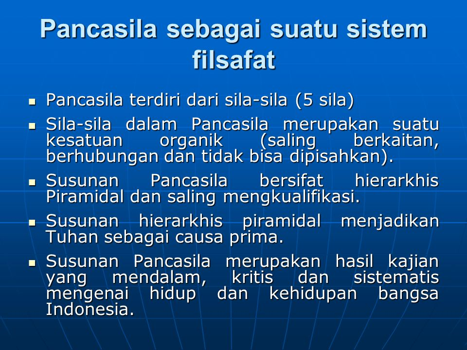 Pancasila terdiri dari sila-sila (5 sila) Pancasila terdiri dari sila-sila (5 sila) Sila-sila dalam Pancasila merupakan suatu kesatuan organik (saling