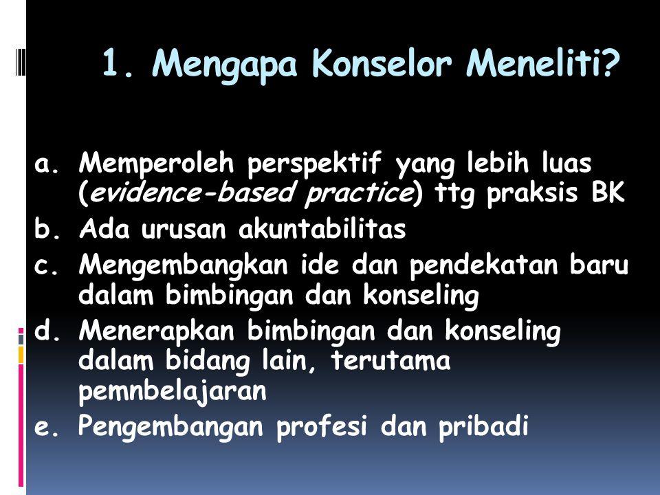 Jika konselor mengalami kesulitan menganalisis masalah, gunakanlah pertanyaan berikut sebagai panduan.
