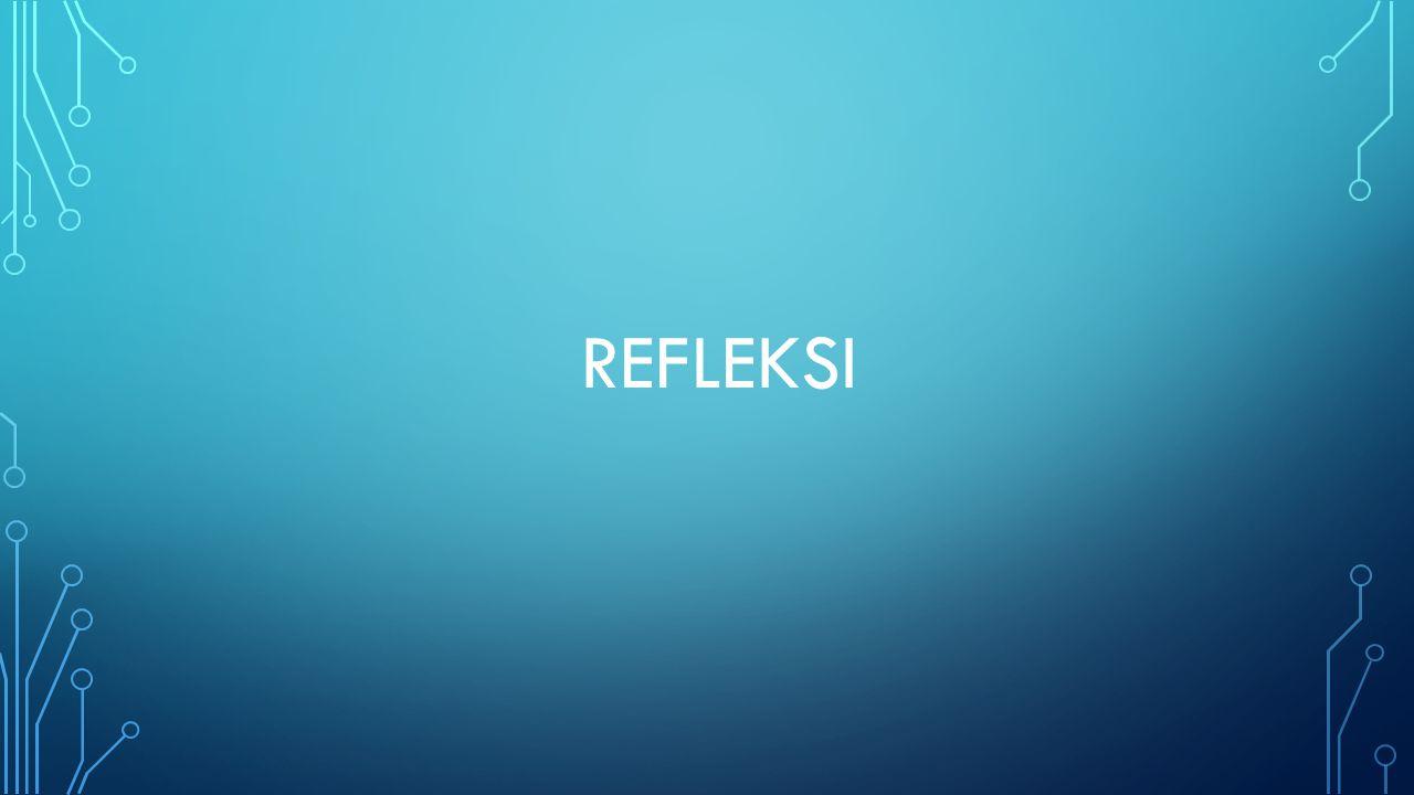 REFLEKSI