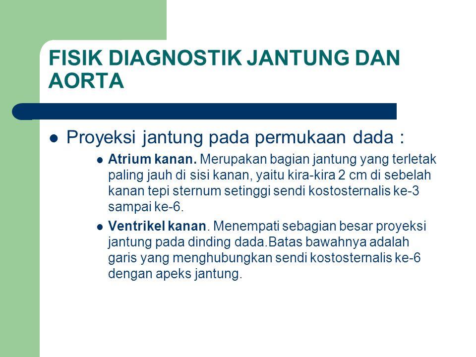 Pemeriksaan getaran / thrill Adanya getaran seringkali menunjukkan adanya kelainan katub bawaan atau penyakit jantung congenital.