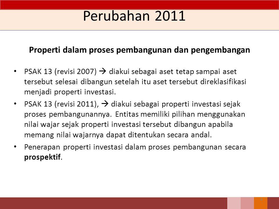 Ikhtisar Perbedaan PERIHALPSAK 30 (revisi 2011)PSAK 30 (revisi 2007) DefinisiTidak mengatur definisi tentang penghentian pengakuan Mengatur definisi tentang penghentian pengakuan properti investasi dalam proses pebangunan dan pengembangan Diakui sebagai properti investasiDiakui sebagai aset tetap dan perlakuannya mengacu ke PSAK 16: Aset Tetap sampai properti investasi selesai dibangun.