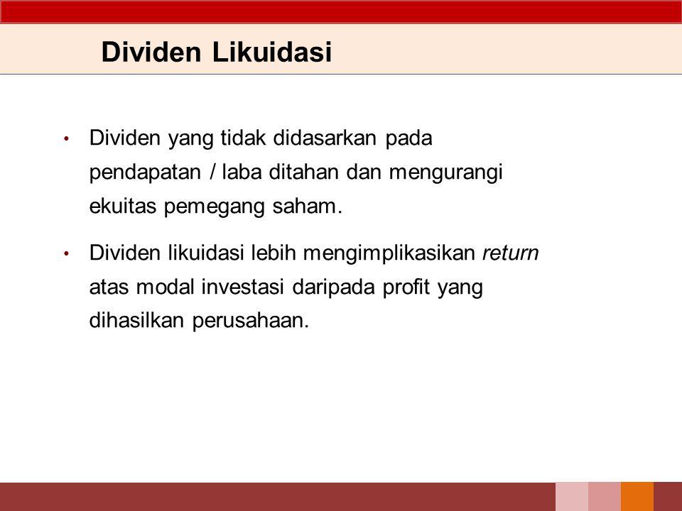 Dividen Properti (contoh) PT QRS melakukan transfer kepada pemegang saham beberapa investasinya dalam bentuk sekuritas senilai Rp 300.000.000 dengan mengumumkan dividen properti tanggal 12 Desember 2012, untuk didistribusikan tanggal 22 Januari 2X13 kepada pemegang saham yang tercatat pada 2 Januari 2013.