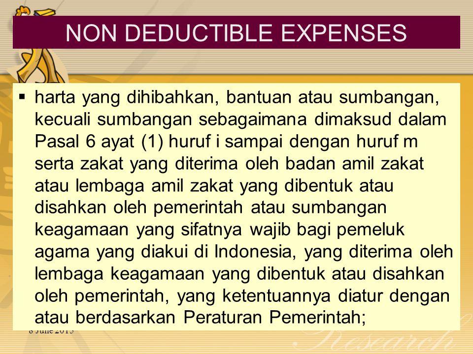 8 June 2015  harta yang dihibahkan, bantuan atau sumbangan, kecuali sumbangan sebagaimana dimaksud dalam Pasal 6 ayat (1) huruf i sampai dengan huruf