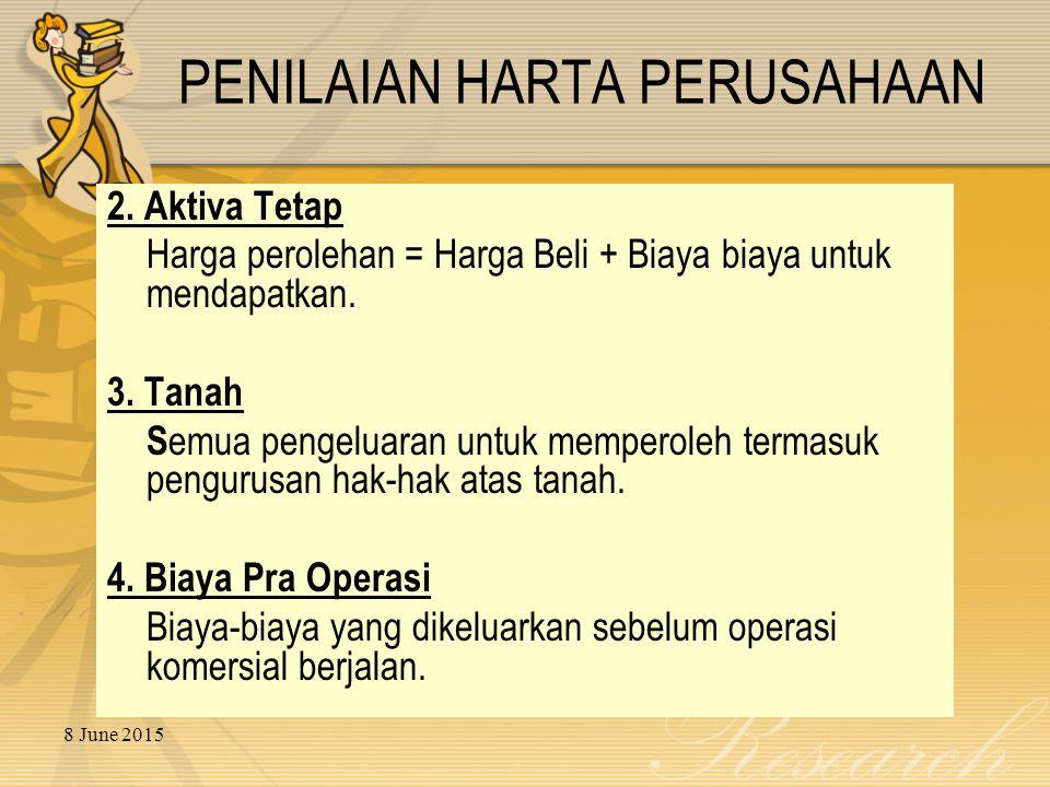 8 June 2015 PENILAIAN HARTA PERUSAHAAN 2.