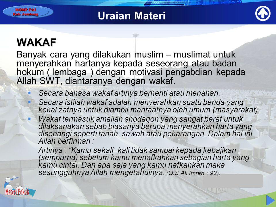 MGMP PAI Kab. Jombang Uraian Materi PENDAFTARAN  Muslim – muslimat Indonesia yang akan berangkat menunaikan ibadah haji wajib mendaftarkan diri ke De