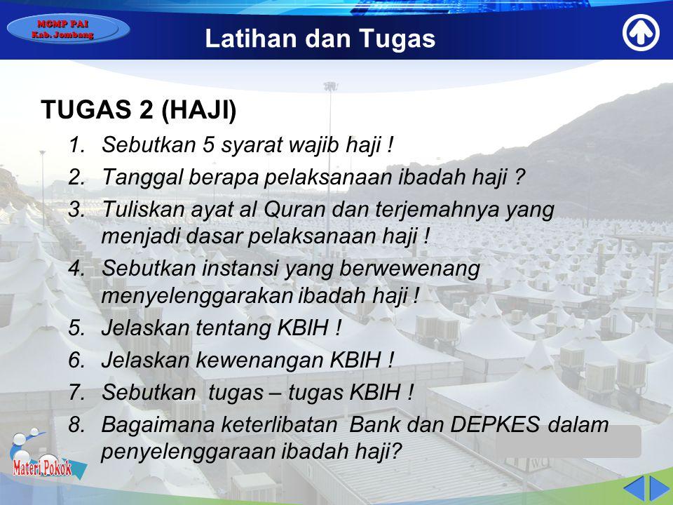 MGMP PAI Kab. Jombang Latihan dan Tugas TUGAS 1 (ZAKAT) 1.Pak H. Hasan memiliki anggota keluarga terdiri dari bu Hj. Hasan, 2 putra, 3 putri dengan se